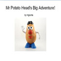 Mr Potato Heads Big Adventure by Hguinta from Tar Heel Reader