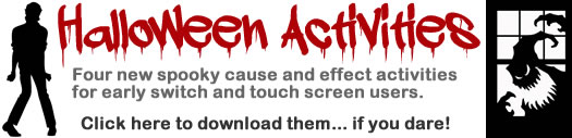 Silhouettes of Michael Jackson in Thriller and a scary monster in the window. Halloween Activities - Four new spooky cause and effect activities for early switch and touch screen uses. Click to download them if you dare.