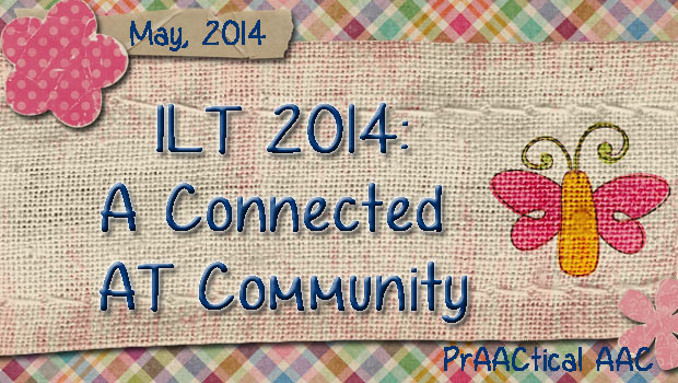 ILT 2014 - A Connected AT Community