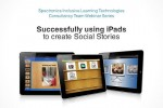 Successfully Using iPads to Create Social Stories