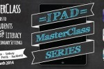 iPad MasterClass Handout: Supporting Students Struggling with Literacy